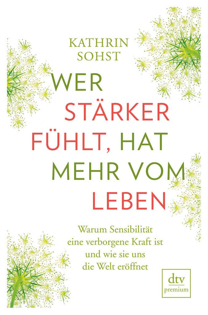 """Buch """"Wer stärker fühlt, hat mehr vom Leben"""""""
